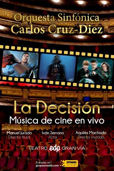 Orquesta Sinfónica Carlos Cruz – Diez. La Decisión. Música de cine en vivo