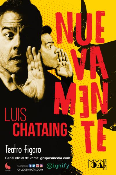 Luis Chataing - Nuevamente