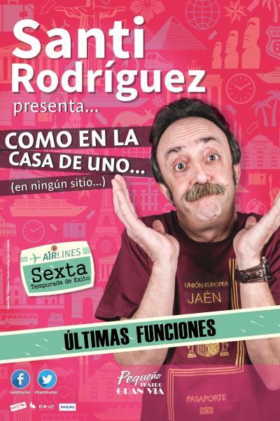 Como en casa de uno... en ningún sitio  - Santi Rodriguez