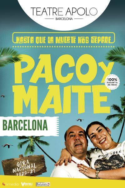 Paco y Maite – Hasta que la muerte nos separe