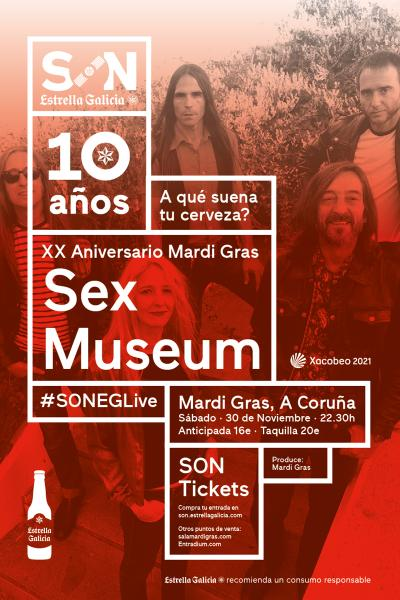 Sex Museum en A Coruña | SON Estrella Galicia - XX ANIVERSARIO MARDI GRAS