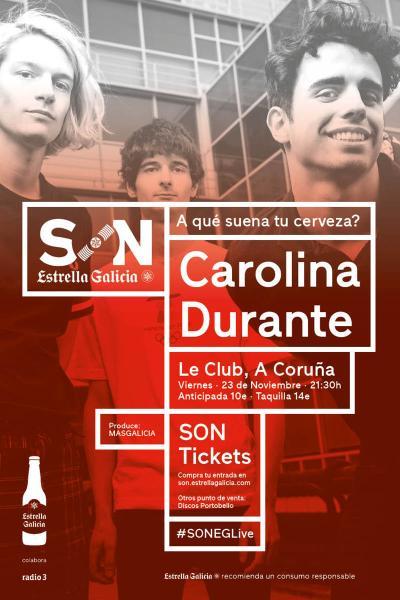 Carolina Durante en Coruña | SON Estrella Galicia