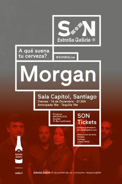 Morgan en Santiago | SON Estrella Galicia