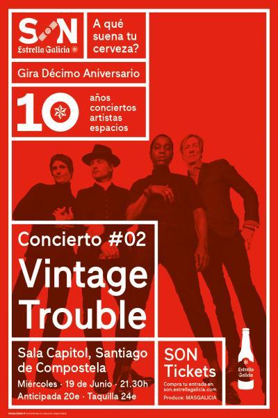 Vintage Trouble en Santiago | SON Estrella Galicia