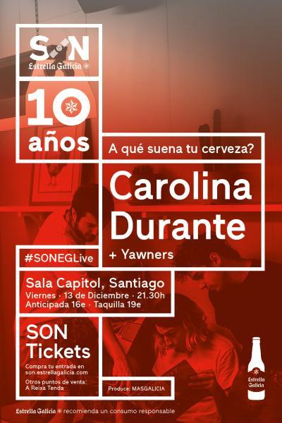 Carolina Durante en Santiago | SON Estrella Galicia