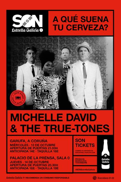 Michelle David & The True Tones en Coruña | SON Estrella Galicia