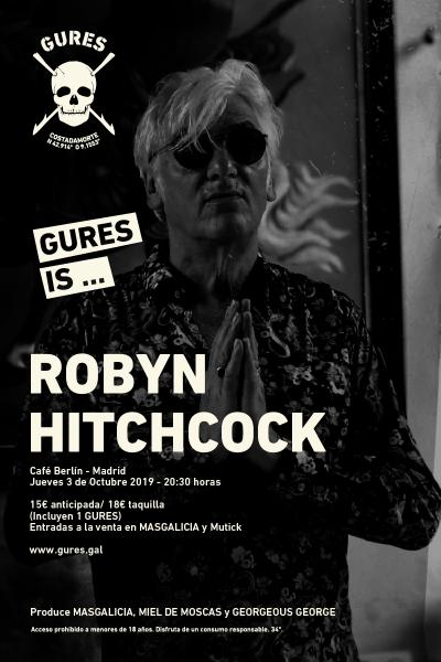 Robyn Hitchcock en Madrid   Gures is on tour