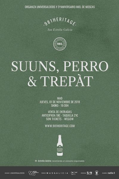 Suuns + Perro + Trepàt en Madrid   981heritage y 5º aniversario Miel de Moscas