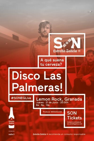 Disco Las Palmeras! en Granada   SON Estrella Galicia