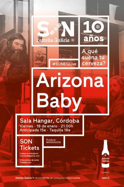 Arizona Baby en Córdoba | SON Estrella Galicia