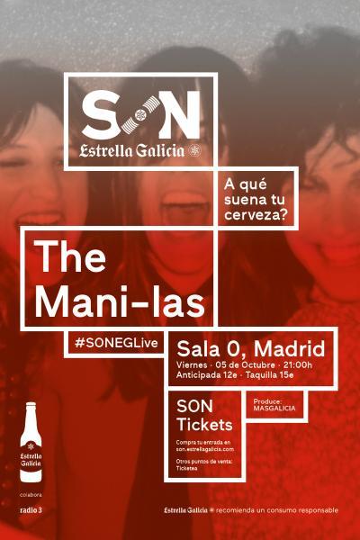 The Mani-las en Madrid | SON Estrella Galicia