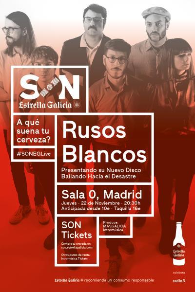 Rusos Blancos en Madrid   SON Estrella Galicia