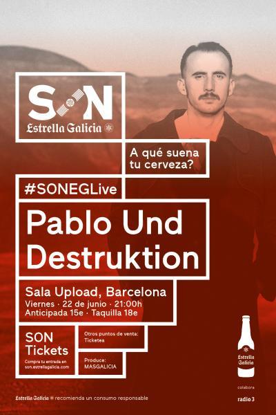Pablo Und Destruktion en Barcelona   SON Estrella Galicia