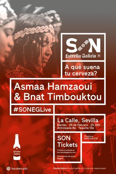 Asmaa Hamzaoui & Bnat Timbouktou en Sevilla   SON Estrella Galicia