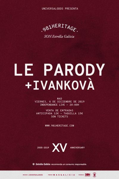 Le Parody + Ivankovà en Madrid | 981heritage