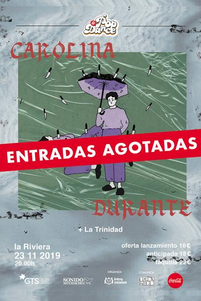 Carolina Durante en La Riviera (Madrid) [ENTRADAS AGOTADAS]