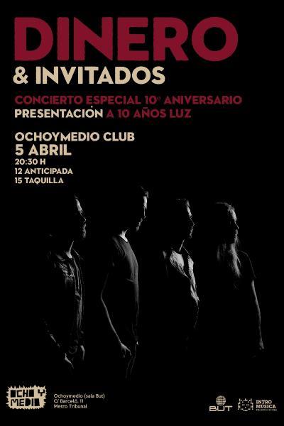 DINERO celebra su 10º aniversario en Madrid (Ochoymedio Club)