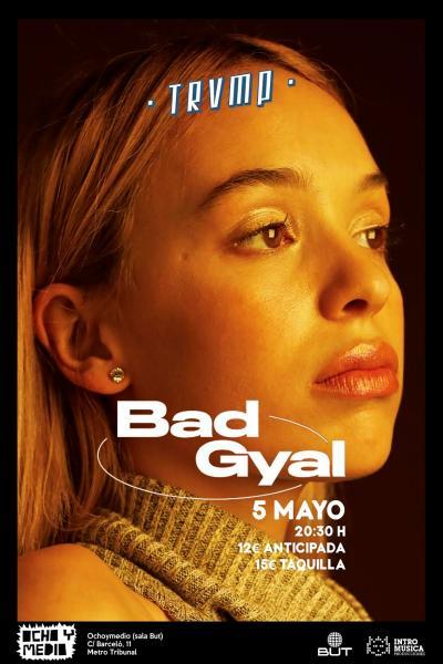 Bad Gyal en Madrid (Ciclo #TRVMP)