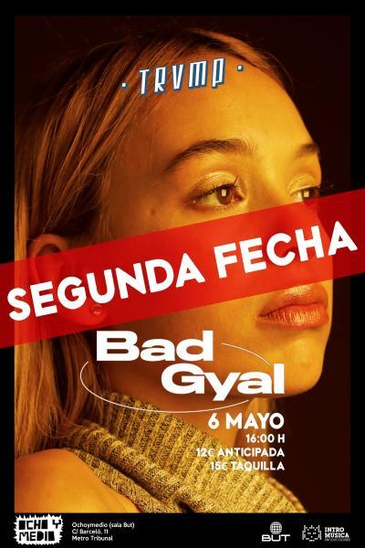 Bad Gyal en Madrid (2ª FECHA)