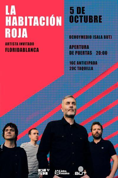 La Habitación Roja + Floridablanca en Madrid (Ochoymedio Club)