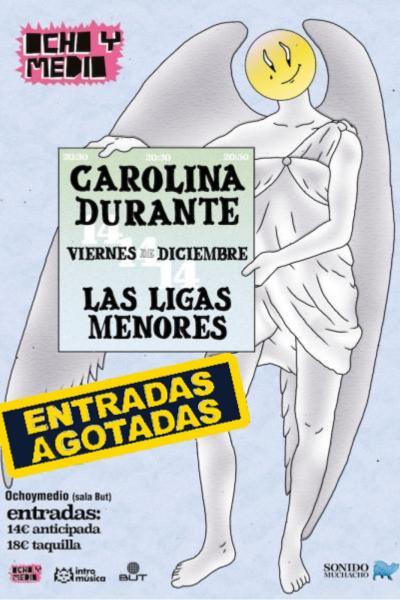 Carolina Durante + Las Ligas Menores en Madrid (Ochoymedio Club)