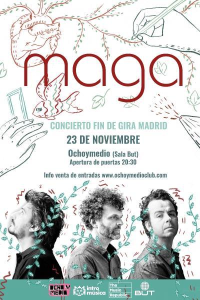 Fin de gira de MAGA en Madrid (Ochoymedio Club)