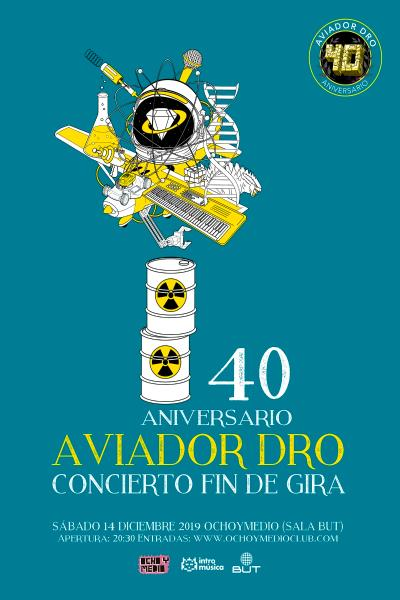 Fin de gira 40 aniversario Aviador Dro (Madrid, Ochoymedio)