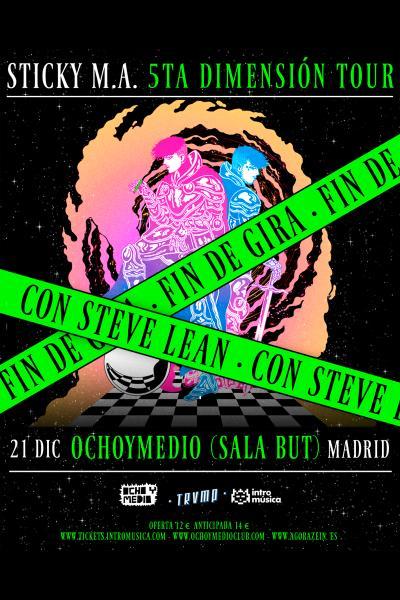 Fin de gira Sticky M.A en TRVMP (Madrid)