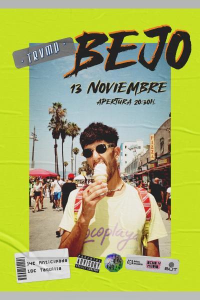 BEJO en TRVMP (Madrid / Sala BUT)