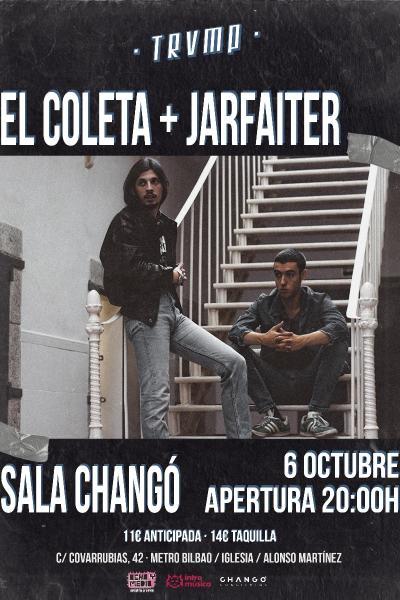El Coleta + Jarfaiter en ciclo TRMVP (Sala Changó)