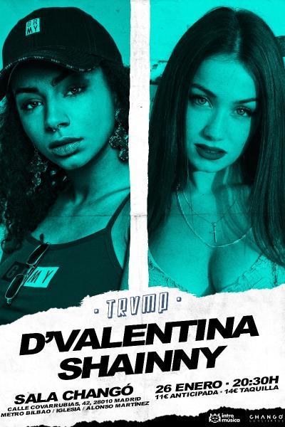 D'VALENTINA + SHINNY en TRVMP (Changó)