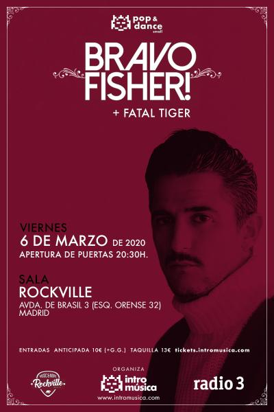 Bravo Fisher! en Pop&Dance Small (Madrid, Sala Rockville)