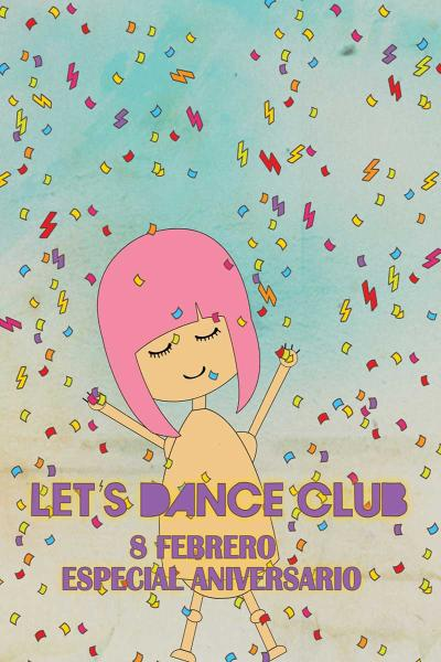 LET´S DANCE CLUB. ESPECIAL ANIVERSARIO.
