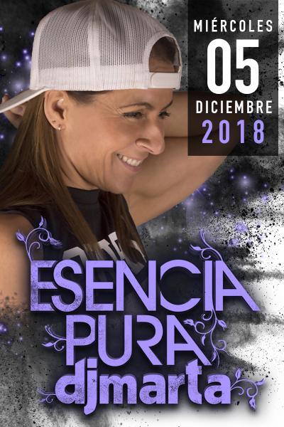 Esencia Pura - Dj Marta 2018