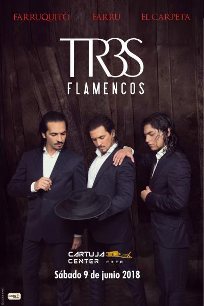 Tr3s flamenco, Farruquito, Farru y El Carpeta
