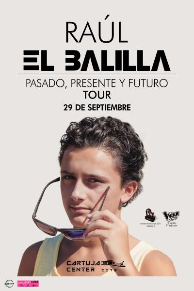 """Raúl El Balilla Concierto Tour """"Pasado, presente y futuro"""""""