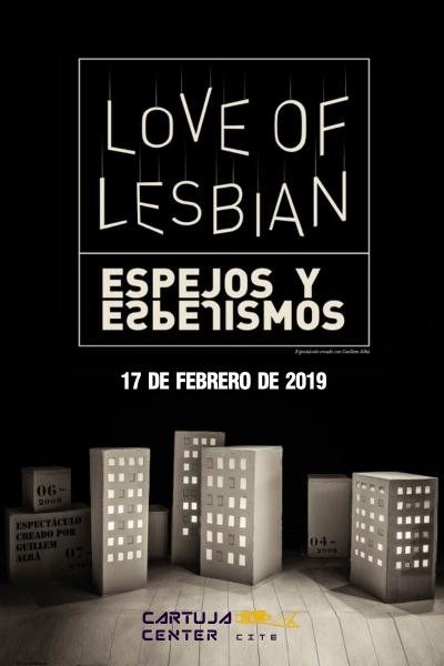 Love of Lesbian. Espejos y espejismos