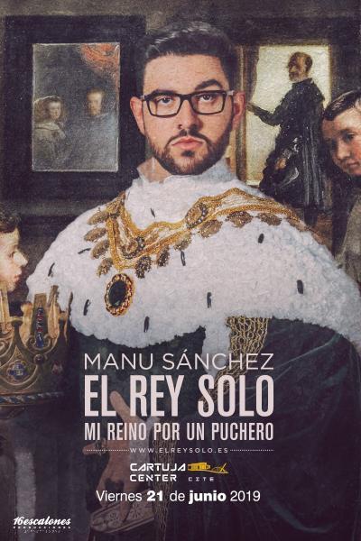 Manu Sánchez – El Rey Solo