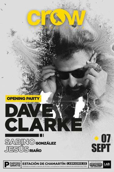 Dave Clarke @ Crow Opening Party @ 07SEP18