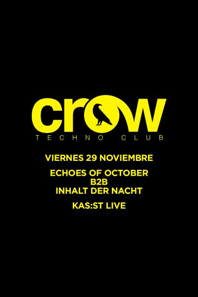 ECHOES OF OCTOBER b2b INHALT DER NACHT & KAS:ST Live en Crow Techno Club