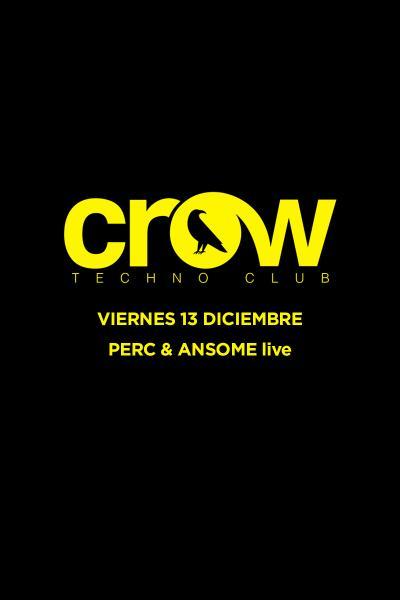 PERC & ANSOME live en Crow Techno Club