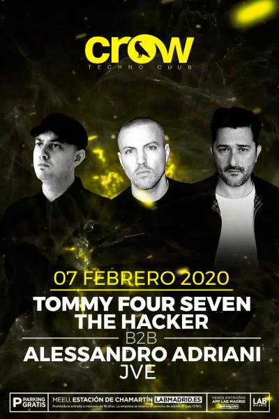 Tommy Four Seven, The Hacker & Alessandro Adriani en Crow Techno Club