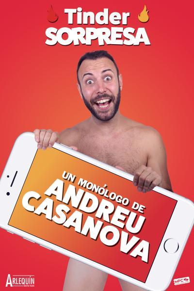 TINDER SORPRESA - Un monólogo de Andreu Casanova