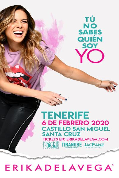 "Erika de la Vega ""Tú no sabes quién soy yo"" TENERIFE"