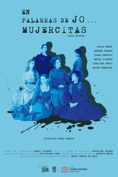 En palabras de Jo...Mujercitas. Teatro Español